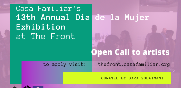 Last Days to apply to the Dia de la Mujer Exhibit!